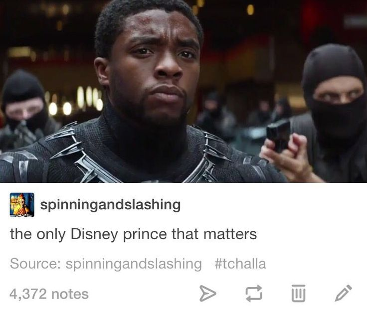 T'Challa literally has more character and personality than all of the disney princes combined #BlackPanther