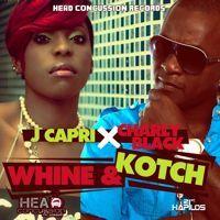 Whine and Kotch - J Chapri f Charly Black by kaishavega_ on SoundCloud