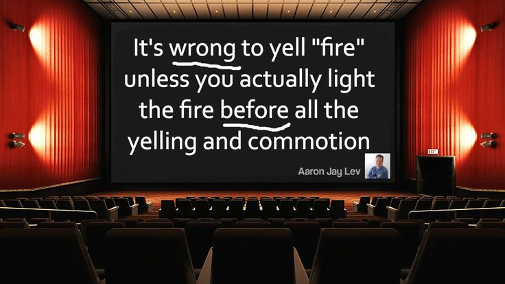 This is just me being funny.  Seriously, don't light theaters on fire.  - Aaron Jay Lev