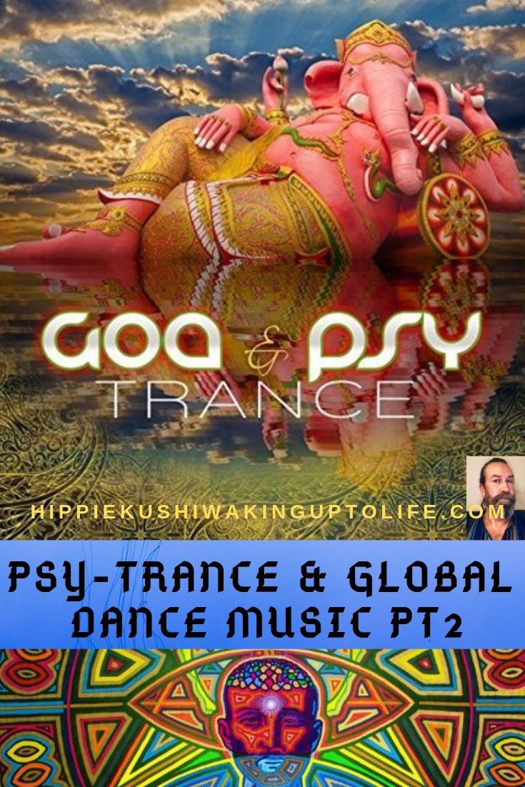 Trance Goa Psy Trance Global Dance Music Pt2 Dance Music