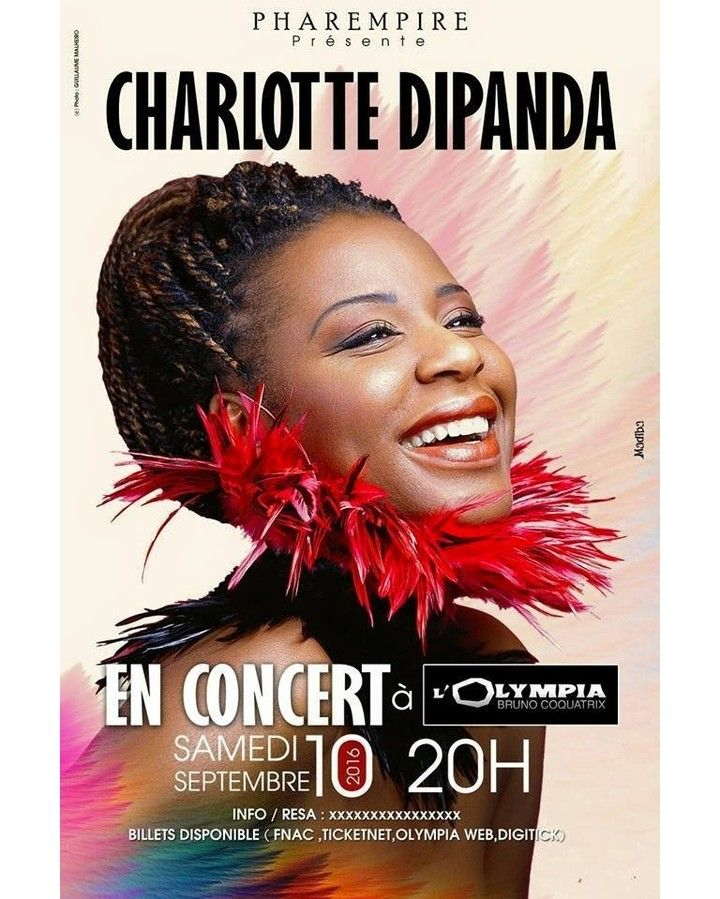 N'oubliez pas le 10 septembre 2016 Charlotte Dipanda à l'Olympia  Charlotte Dipanda will be performing live at the Olympia hall in #paris on Sept 10 2016. Production: Pharempire / Digital distribution: JTV Digital #charlottedipanda @olympia_bruno_coquatrix #cameroon #cameroun #africa #africanartists #music #worldmusic #pop #instagood #picoftheday #colorful #style #instamusic #soul #bikutsi #olympia #jtvdigital #pharempire