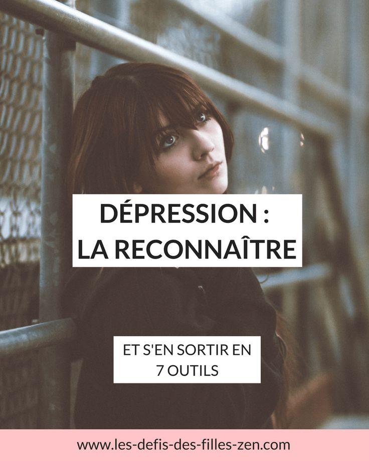 Dépression : la reconnaître et s'en sortir en 7 outils