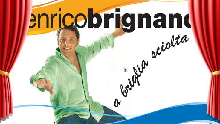 Enrico Brignano in A BRIGLIA SCIOLTA - Spettacolo completo