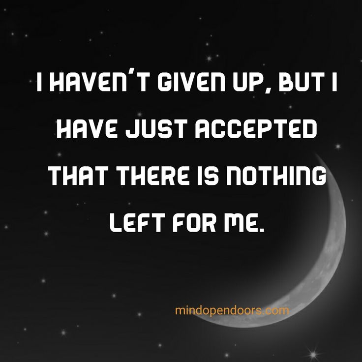 I haven't given up