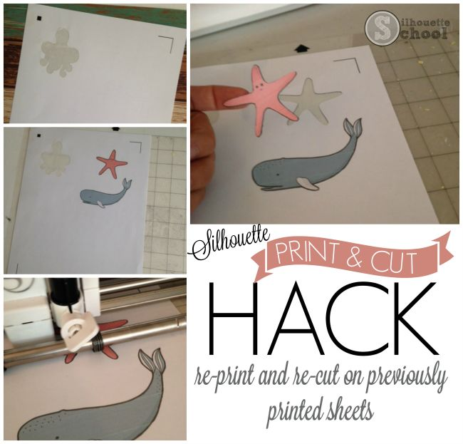Silhouette CAMEO Print and Cut Hack to Re-Use Pre-Printed Sheets