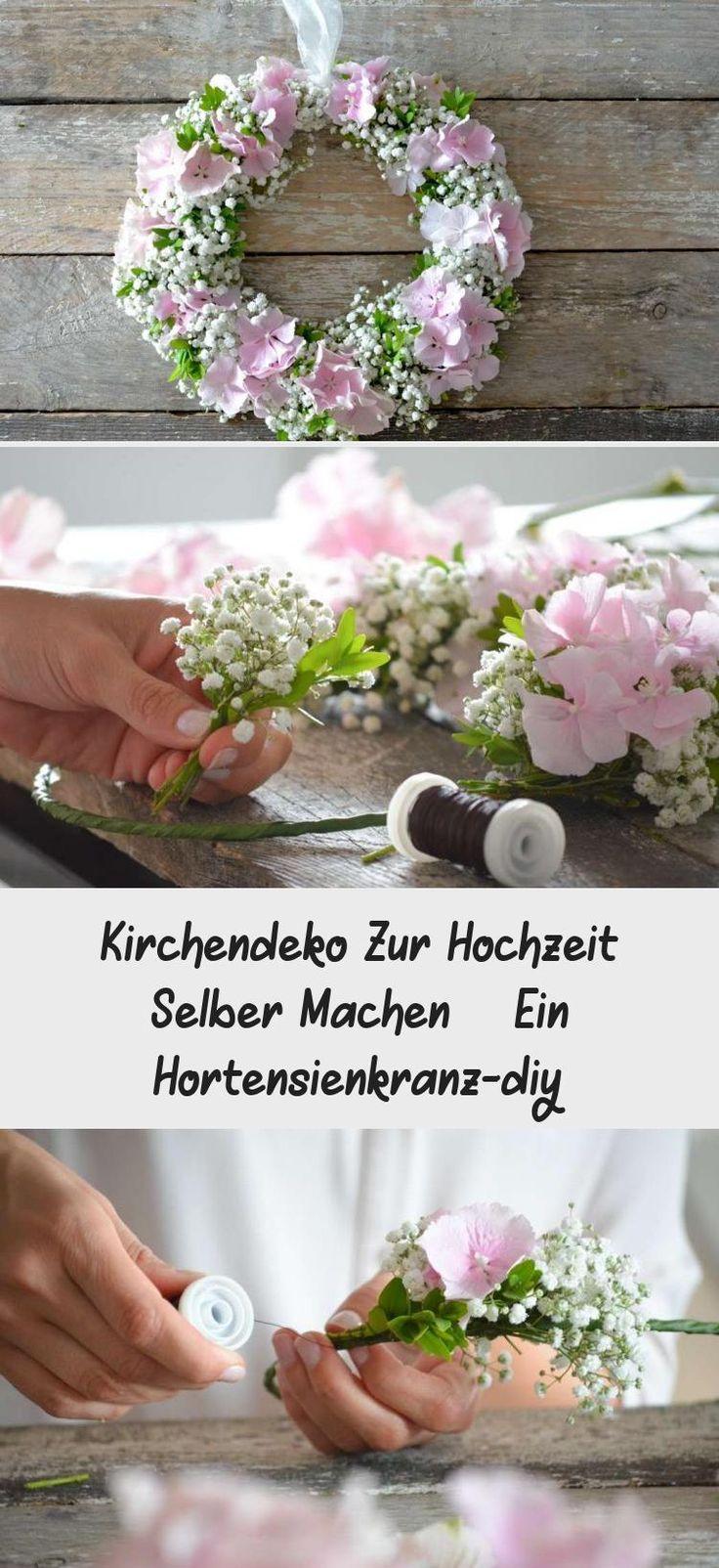 Kirchendekorationen zur Hochzeit – ein Hortensiekranz diy   – Brautfrisuren