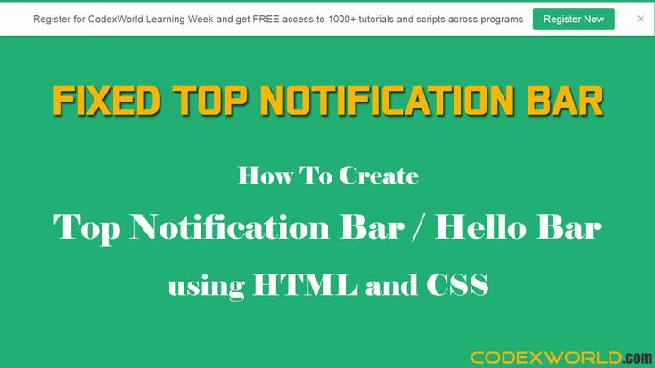 Fixed top notification bar with HTML and CSS - Simple script to create a top notification bar or hello bar using HTML, CSS, and jQuery.