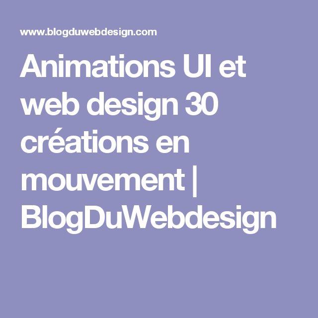 Animations UI et web design 30 créations en mouvement | BlogDuWebdesign