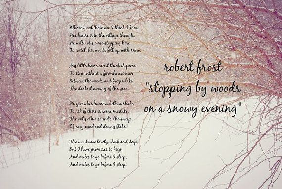 Robert Frost poem quote from Stopping by Woods on a Snowy ...