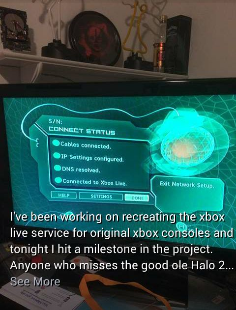 My buddy who's big in the Xbox homebrew community is working on getting Halo 2 and old Xbox Live games back online!