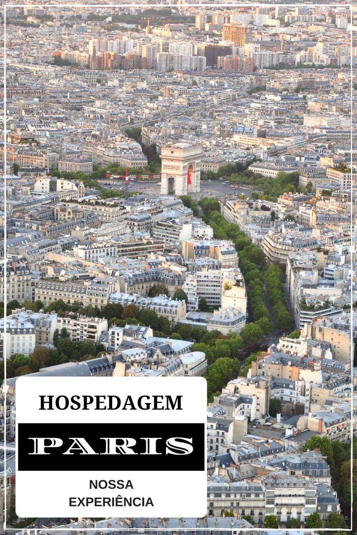 Qual o melhor hotel e lugar para se hospedar em Paris na França? Nós falamos da experiência de nossas viagens para a Cidade Luz.