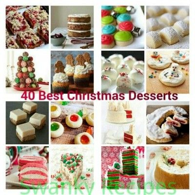 Top 40 Best Christmas Desserts