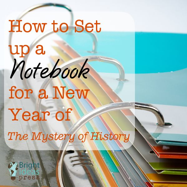 How to Set up a Notebook for a New Year of The Mystery of History