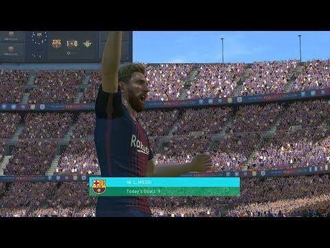 PES 2018   Barcelona vs Real Betis   Full Match Gamepaly