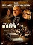 The Reading Room  2005 PG 93 minutes  James Earl Jones stars as affluent suburbanite widower William Campbell, who honors his wife's dying wish by opening up a reading room in a tough inner-city neighborhood and donating his extensive library to the effort. As he tries to teach illiterate community members to read, he finds himself faced with many obstacles -- and triumphs. Joanna Cassidy and Tim Reid co-star in this heartwarming drama.