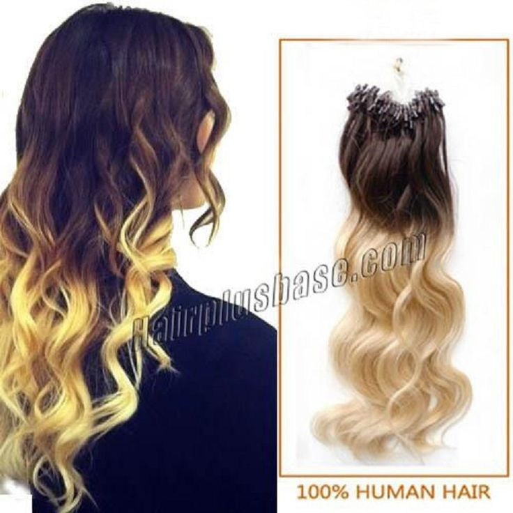 Body Wave Ombre Micro Loop Hair Extensions in Color #4 to #613