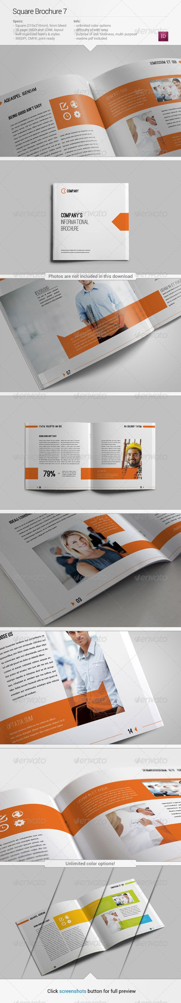 Square Brochure 7 #GraphicRiver Specifications: + 16 pages, + 210×210mm, + 300 dpi, + CMYK, + 5mm bleeds, + Unlimited color Yes MinimumAdobeCSVersion: CS4 PrintDimensions: 210x210