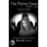 The Dying Times (a zombie apocalypse novel) (The Survivor Chronicles) (Kindle Edition)By Brian Kittrell