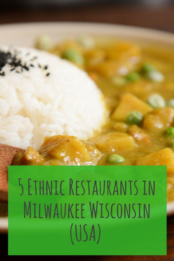 5 delicious ethnic #restaurants in #Milwaukee #Wisconsin, USA. #Wisconsintravel #USATravel #UStravel