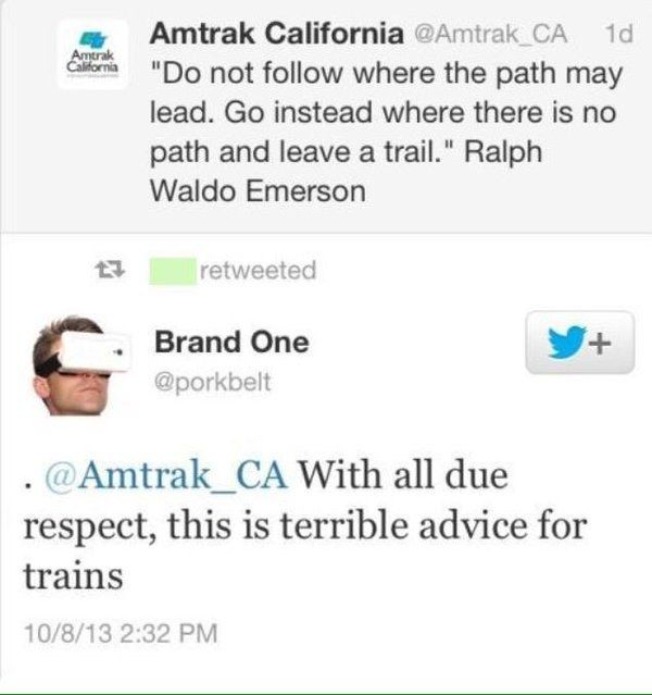 When a train company got called out on an inspirational quote. | 16 Customer Complaints Guaranteed To Make You Laugh