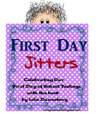 First Grade Wow: First Day Jitters!  FREE mini-unit! LOVE! :)