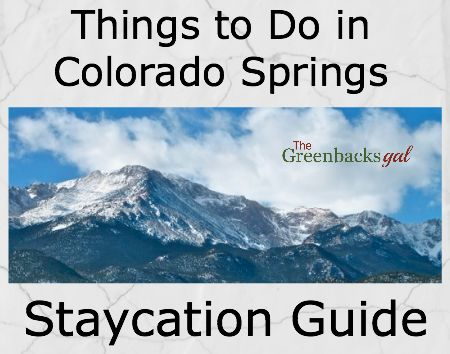 Take a Staycation: Free and Budget Things to do in Colorado Springs