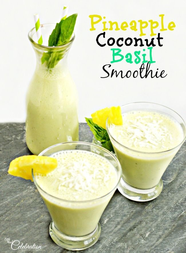 Pineapple Coconut Basil Smoothie At littlemisscelebration.com #smoothie #pineapple #basil