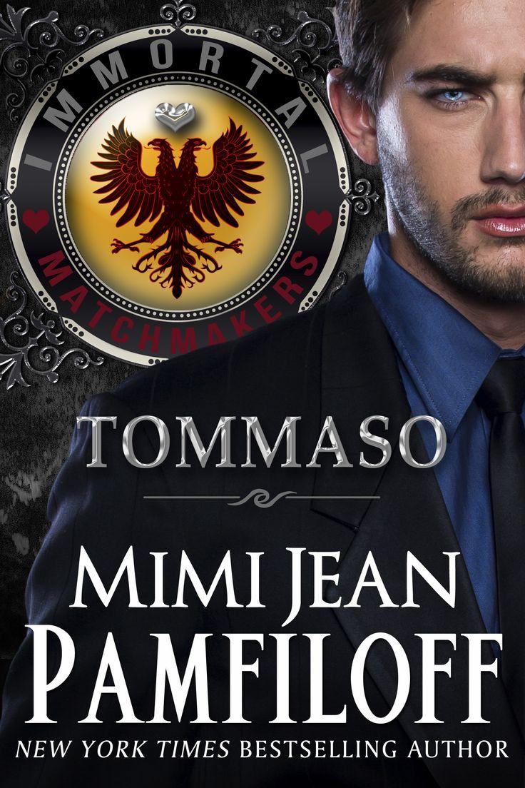 Immortal Matchmakers  Tommaso By Mimi Jean Pamfiloff