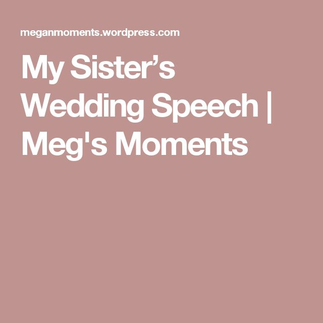 Wedding Toast Quotes: Best 25+ Sister Wedding Speeches Ideas On Pinterest