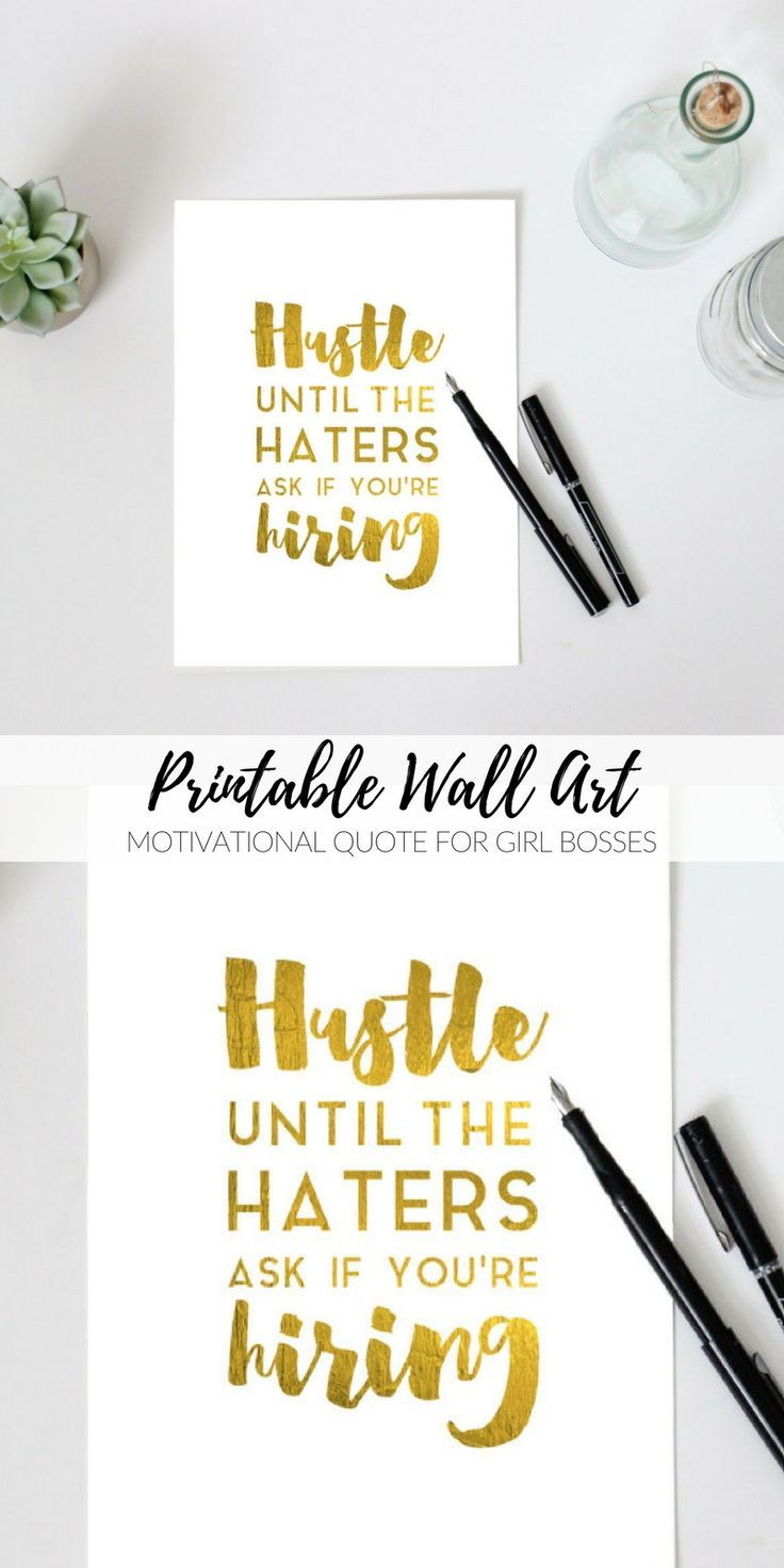 what a great quote to have on any girl bosses desk! Hustle until the haters ask if you're hiring Printable inspirational faux gold motivational wall art study office craft room decor girl boss boss lady #printable #wallartprints #wallart #wallartdecor #motivationalquotes #girlboss #positivequotes #bossbabe #affiliate