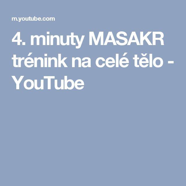 4. minuty MASAKR trénink na celé tělo - YouTube