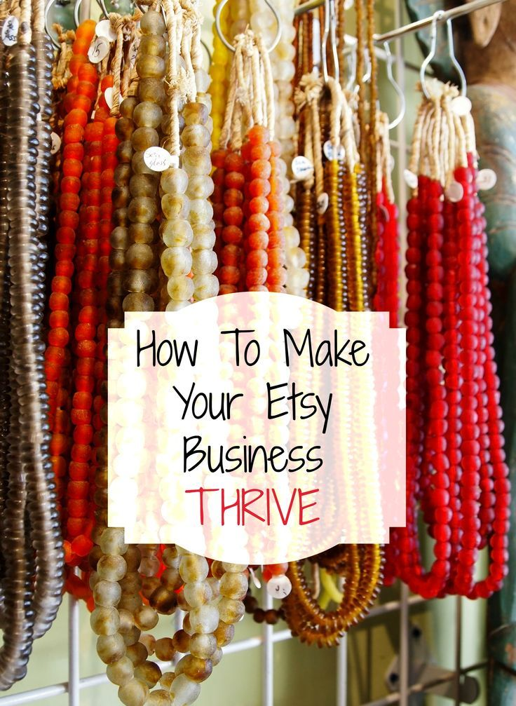 How To Make Your Etsy Business Thrive