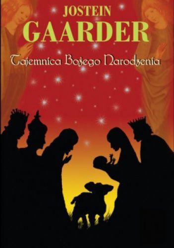 Jostein Gaarder, Tajemnica Bożego Narodzenia,  Jacek Santorski & Co, 2006.