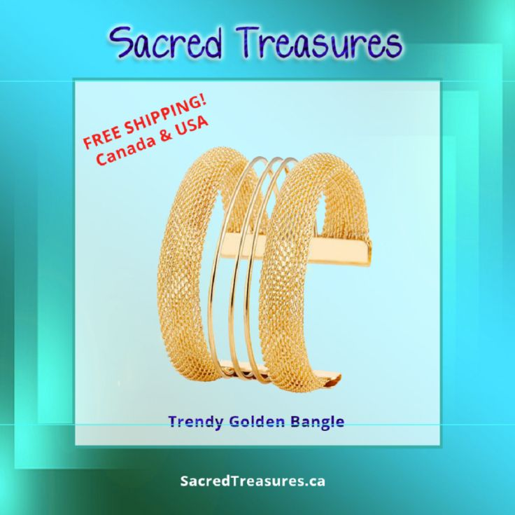 Trendy Golden Bangle: https://sacredtreasures.ca/products/trendy-golden-bangle