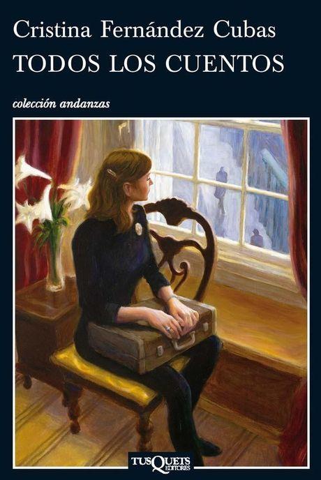 Cristina Fernández Cubas: Todos los cuentos