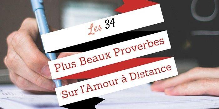 Les 34+ Plus Beaux Proverbes sur l'Amour à Distance