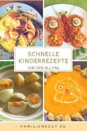 Einfache, gesunde und schnelle Kinderrezepte für den Alltag, die meine Kinder l