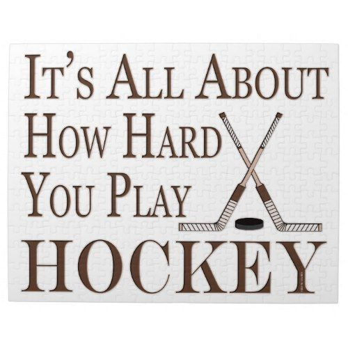 Funny Hockey Sport Its All About How Hard You Play Jigsaw Puzzle