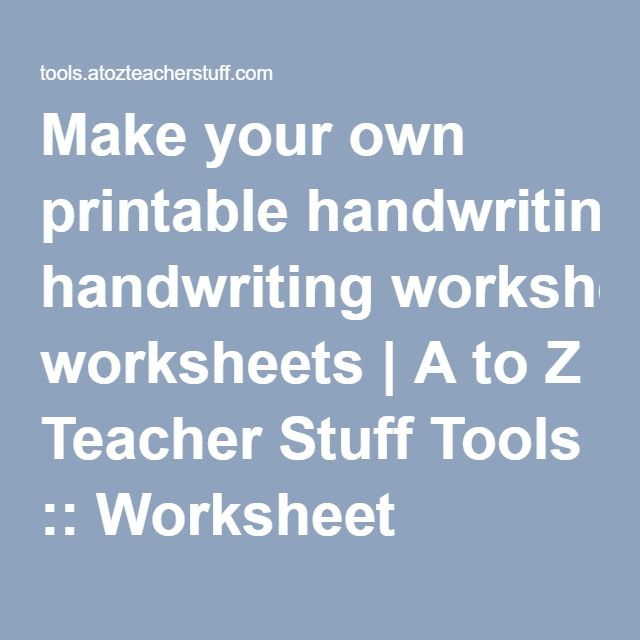Make your own handwriting worksheets paragraph