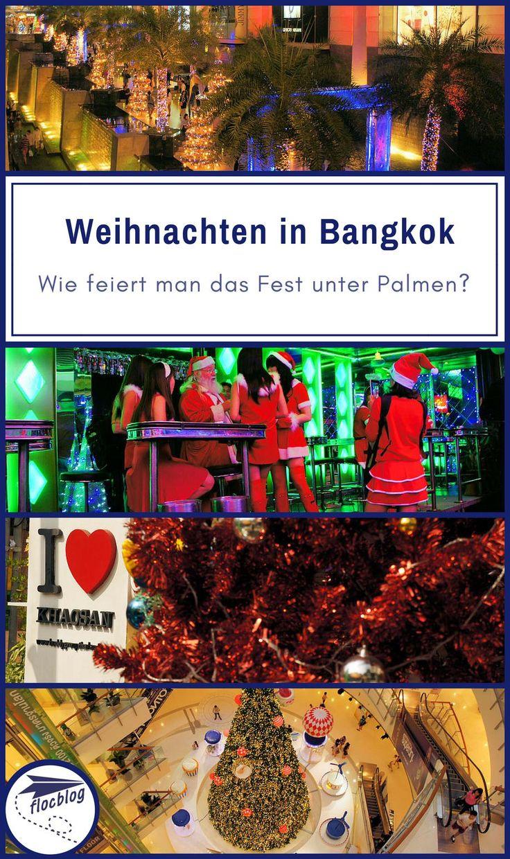 Natürlich gibt es Weihnachten auch in Bangkok . Aber Weihnachten unter Palmen ist anders. #Thailand #Bangkok #Backpacking #Rucksackreise #Weltreise #Asien #Reisetipps #Nachtmarkt #Streetfood #Weihnachten #Kultur #Winter #Fest #Festtage