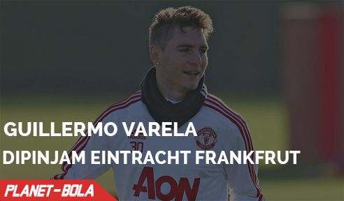 Inilah Alasan Eintracht Frankfurt Pinjam Guillermo Varela
