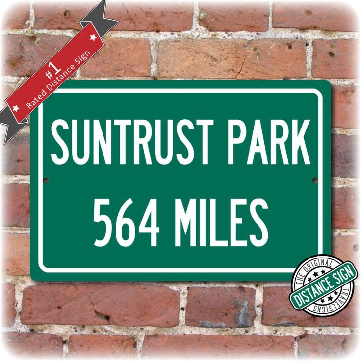 Personalized Highway Distance Sign To: SunTrust Park, Home of the Atlanta Braves by Travelsigns on Etsy https://www.etsy.com/listing/495541027/personalized-highway-distance-sign-to