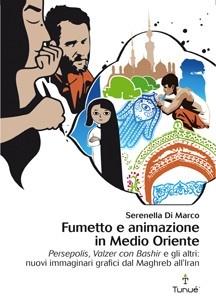 Fumetto e animazione in Medio Oriente, Serenella di Marco, Tunué