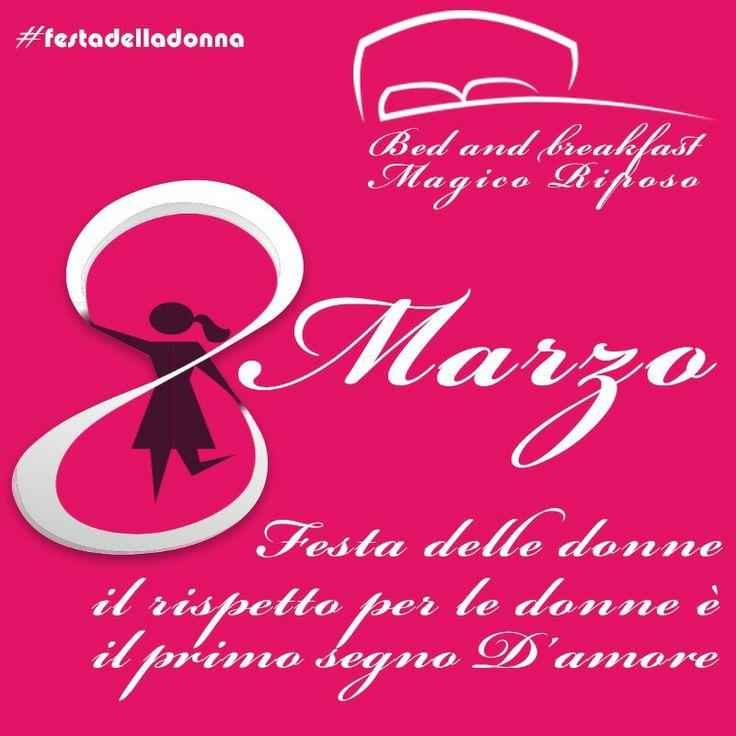 #ottomarzo #festadelladonna #rispetto per le #donne