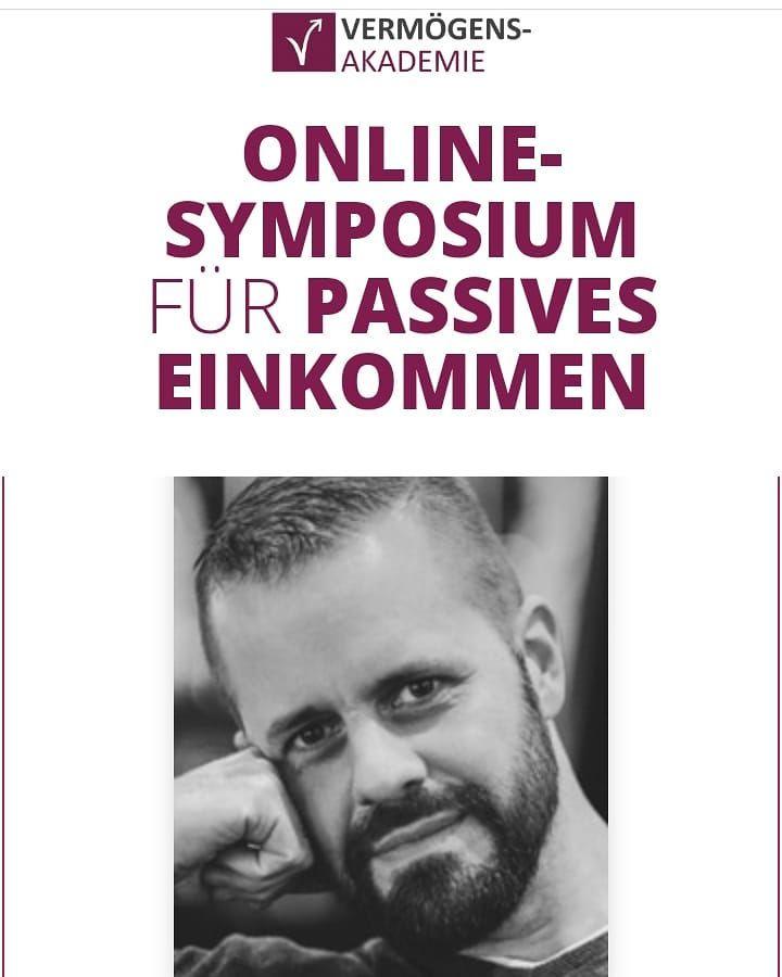 Onlinekongress Symposium Fur Passives Einkommen Vom 10 Bis 19 05 2019 Online Instagram Historical Figures