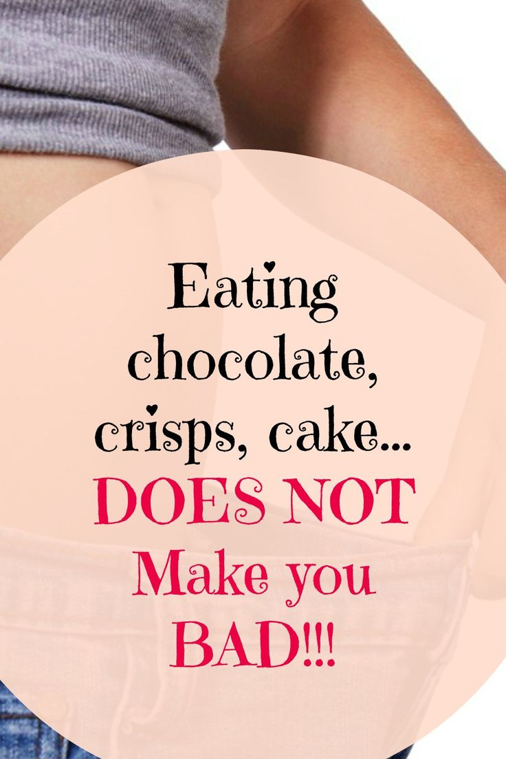 "So many of say things like ""I've been bad"" when we eat foods like chocolate.  Or Naughty but nice when we eat cake.  I'm here to tell you, YOU are not BAD whatever you eat.  You're simply making choices that don't support you if you're aim is healthy eating and weight loss."