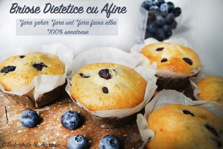 Briose Dietetice cu Afine (fara zahar, fara unt, 100% sanatoase)