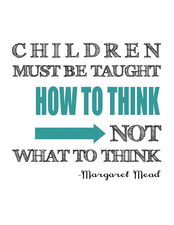 --Margaret Mead #parenting #children #thinking