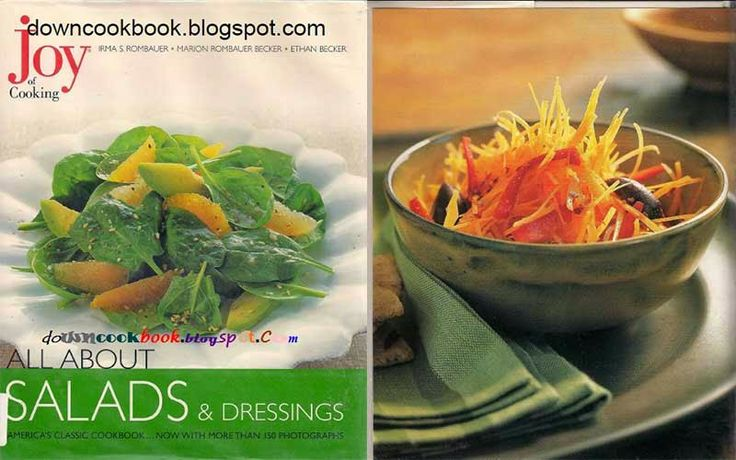 JOY OF COOKING - ALL ABOUT SALADS & DRESSINGS -  learn about kind of salah and many dressing for salad, this is autentic