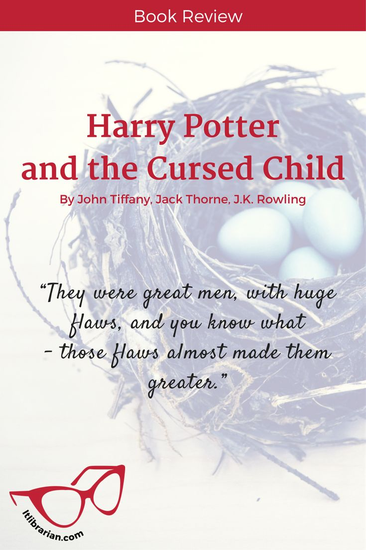 Harry Potter and the Cursed Child Book Review | Lunch-Time Librarian. Reading about Harry will always feel like coming home to an old and dear friend. #HarryPotter #HarryPotterandtheCursedChild Read about Harry as he navigates adult life and his son Albus Potter as he struggles not to drown in the shadow of his father